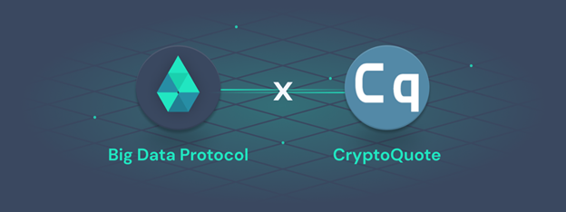 CryptoQuote Joins the Big Data Protocol Alliance as a Data Partner to Provide Real-time BTC…