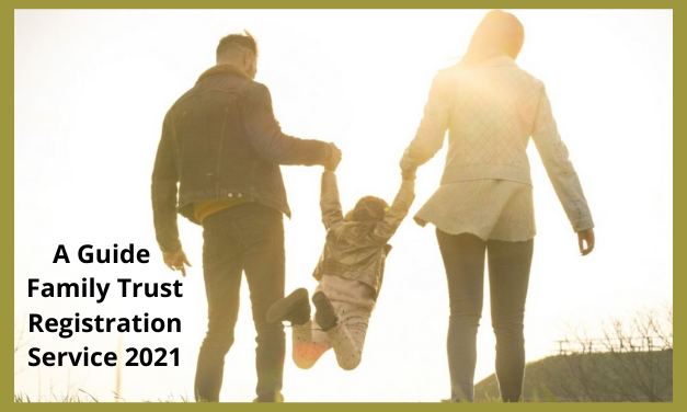 A Guide Family Trust Registration Service 2021