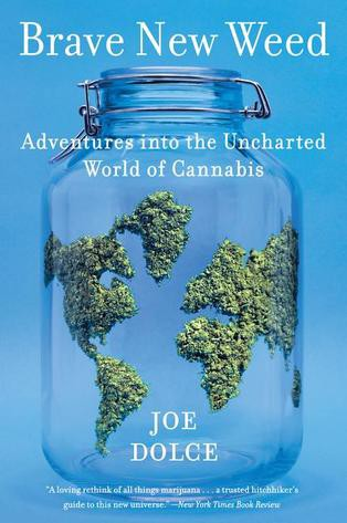 Joe Dolce, Brave New Weed—Book cover