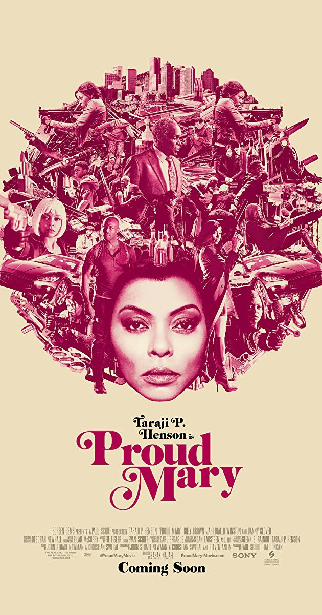 Movie Review Proud Mary From The Opening Credits Proud Mary By Esosa Omo Usoh Medium