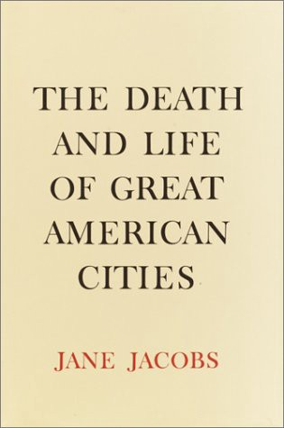 Book cover of The Death and Life of Great American Cities by Jane Jacobs