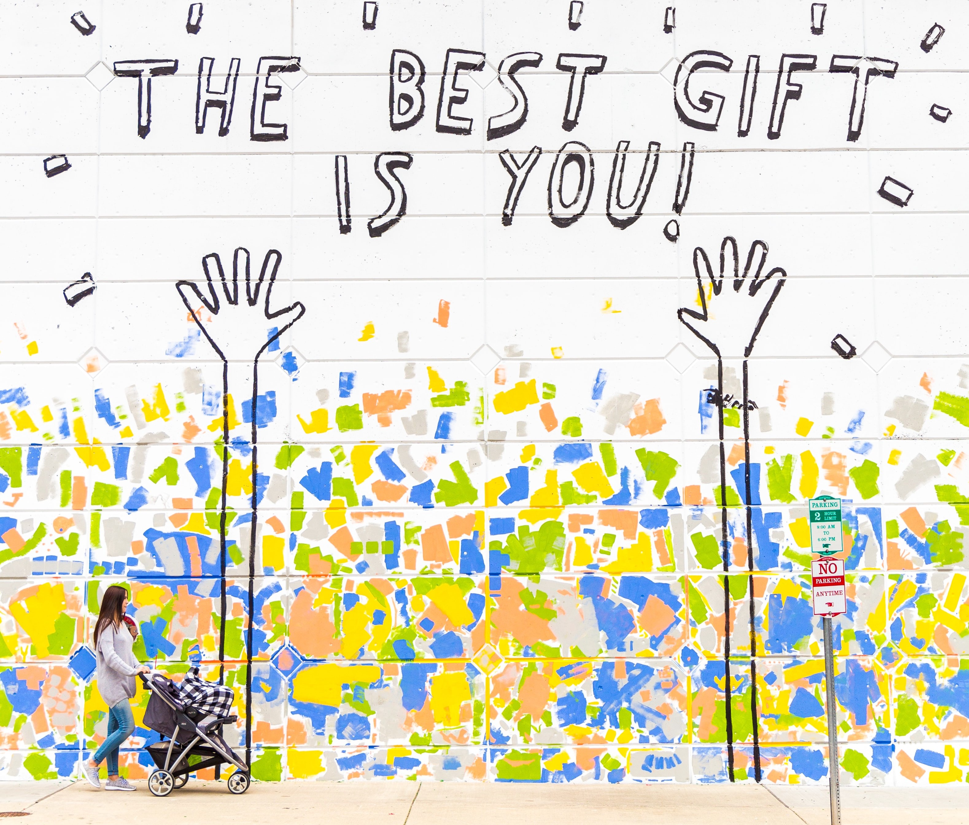 """""""The Best Gift Is You!"""" street mural"""