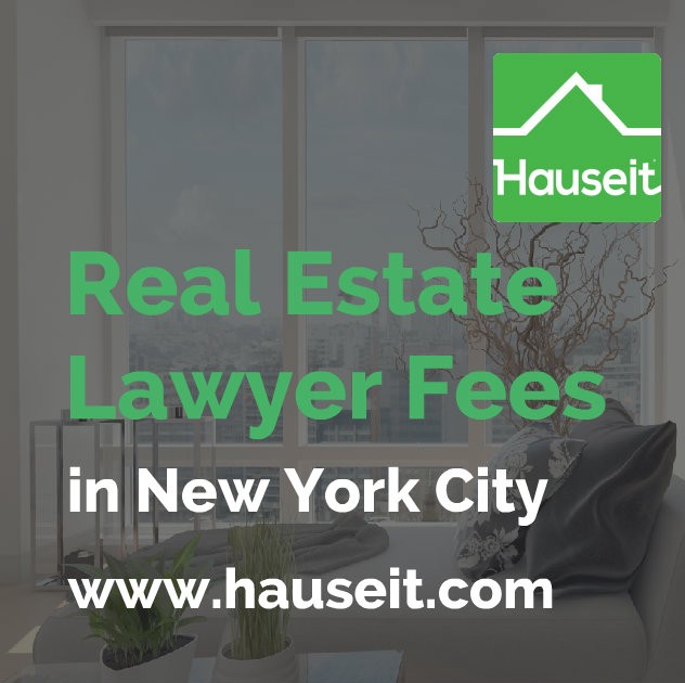 What Is the Average Real Estate Lawyer Fee in NYC? - Hauseit