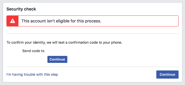 Facebook — This account isn't eligible for this process