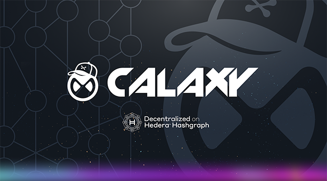 Calaxy, Built on the Hedera Network, Adds Initial Advisors from Dapper Labs, Liquefy, BlueSky, and…