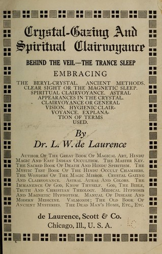 L W  de Laurence & the Mysterious Influence of One Human Mind