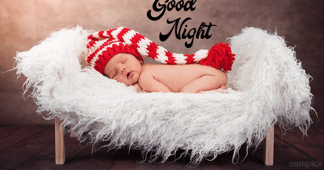 100 Cute Sweet Babies Good Night Hd 1080p Images Pictures Pics Free Download By Muhammad Yasir Abbas Medium