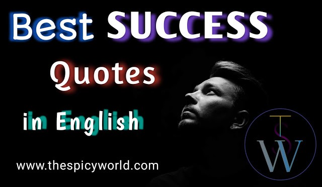 Top Success Quotes In English For Motivation 2020 By The Spicy World Medium