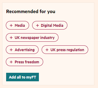 Personalized topic recommendations as part of the subscriber's personal myFT feed page.