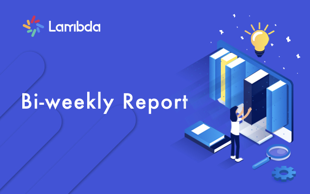 Lambda Bi-Weekly Report- LAMB have featured on the storage list of CryptoDiffer
