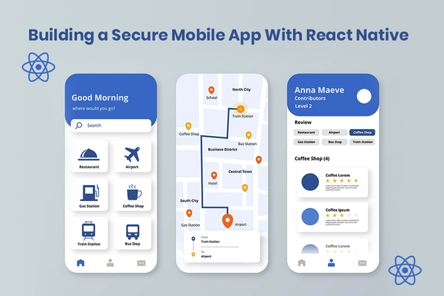 How to Build a Secure Mobile App with React Native