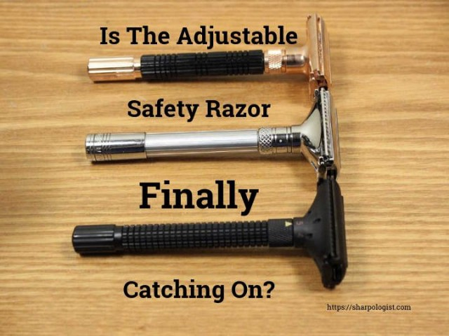 is the adjustable safety razor finally catching on?