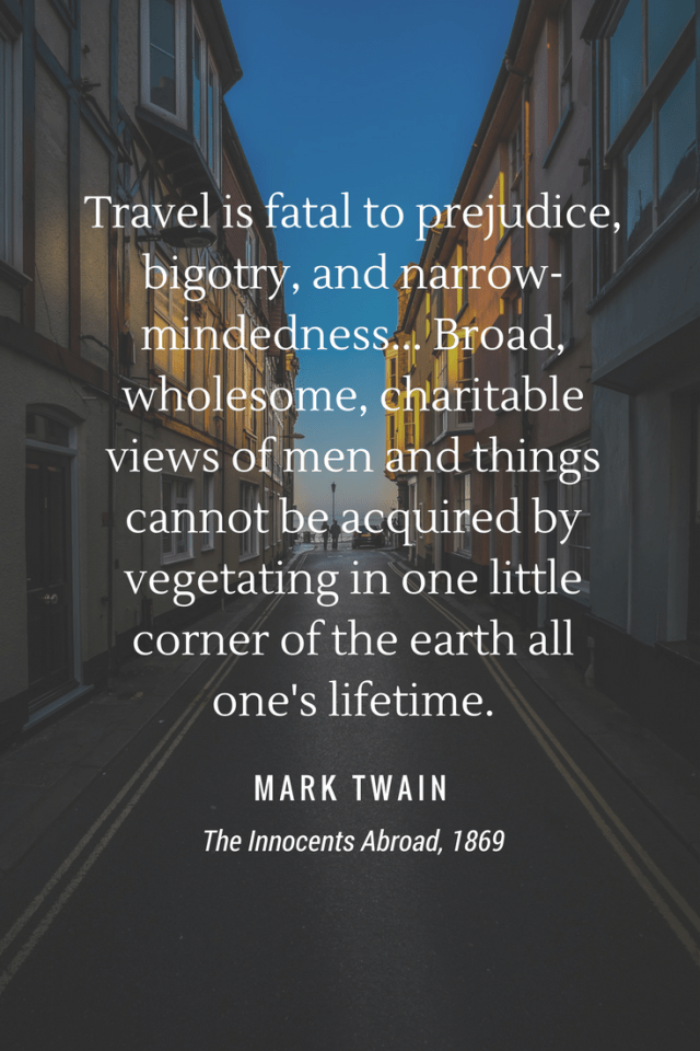 10 INSPIRING TRAVEL QUOTES AND THE STORIES BEHIND THEM
