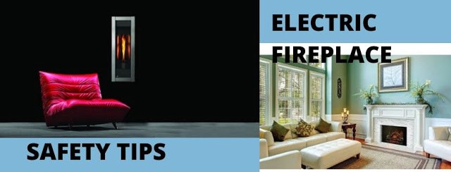 Electric Fireplace Safety Tips Rick