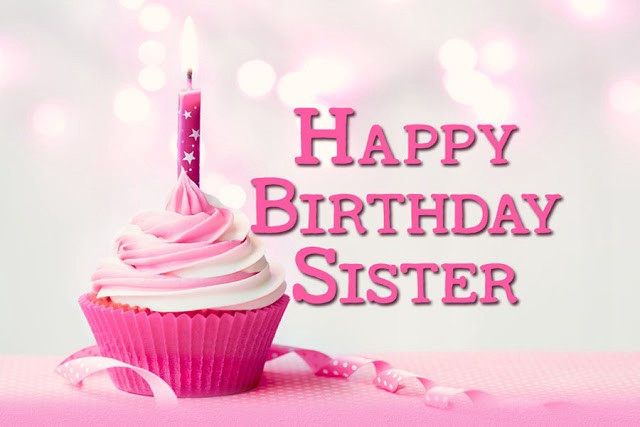51 cute happy birthday wishes for sister allscoop