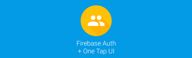 Firebase Auth + One Tap UI auf Android