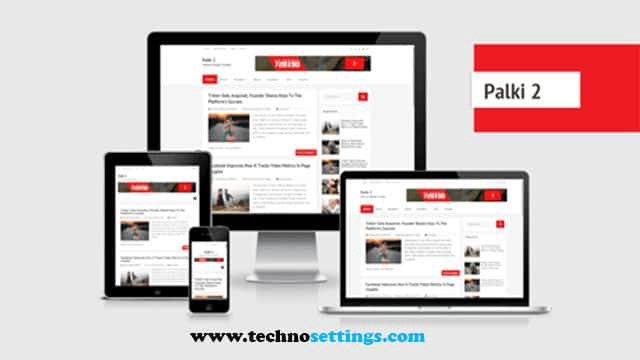 Palki 2 Blogger Template Free Download Best Blogger Template By Technosettings Medium