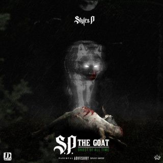 Free//] Styles P — S P  The GOAT: Ghost of All Time Full hq