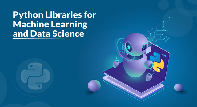 Top Python Libraries For Data Science And Machine Learning