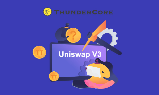 Thunder Token to be Listed on Uniswap V3, ThunderCore's Cross-chain Yield Farming Coming Soon