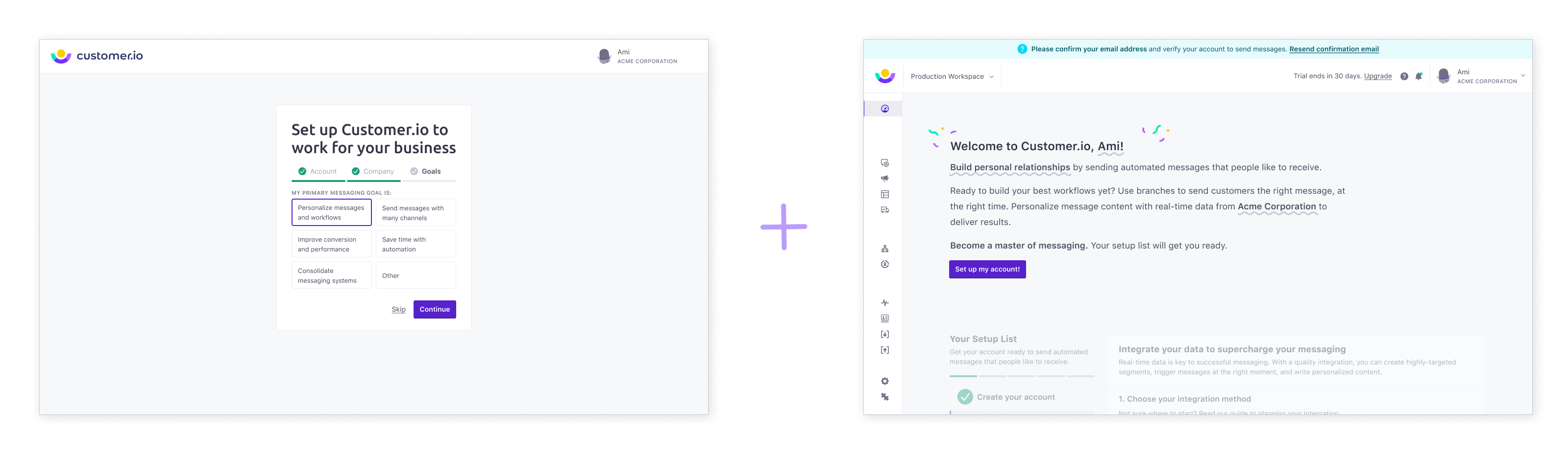 A step from the signup flow and the resulting welcome screen