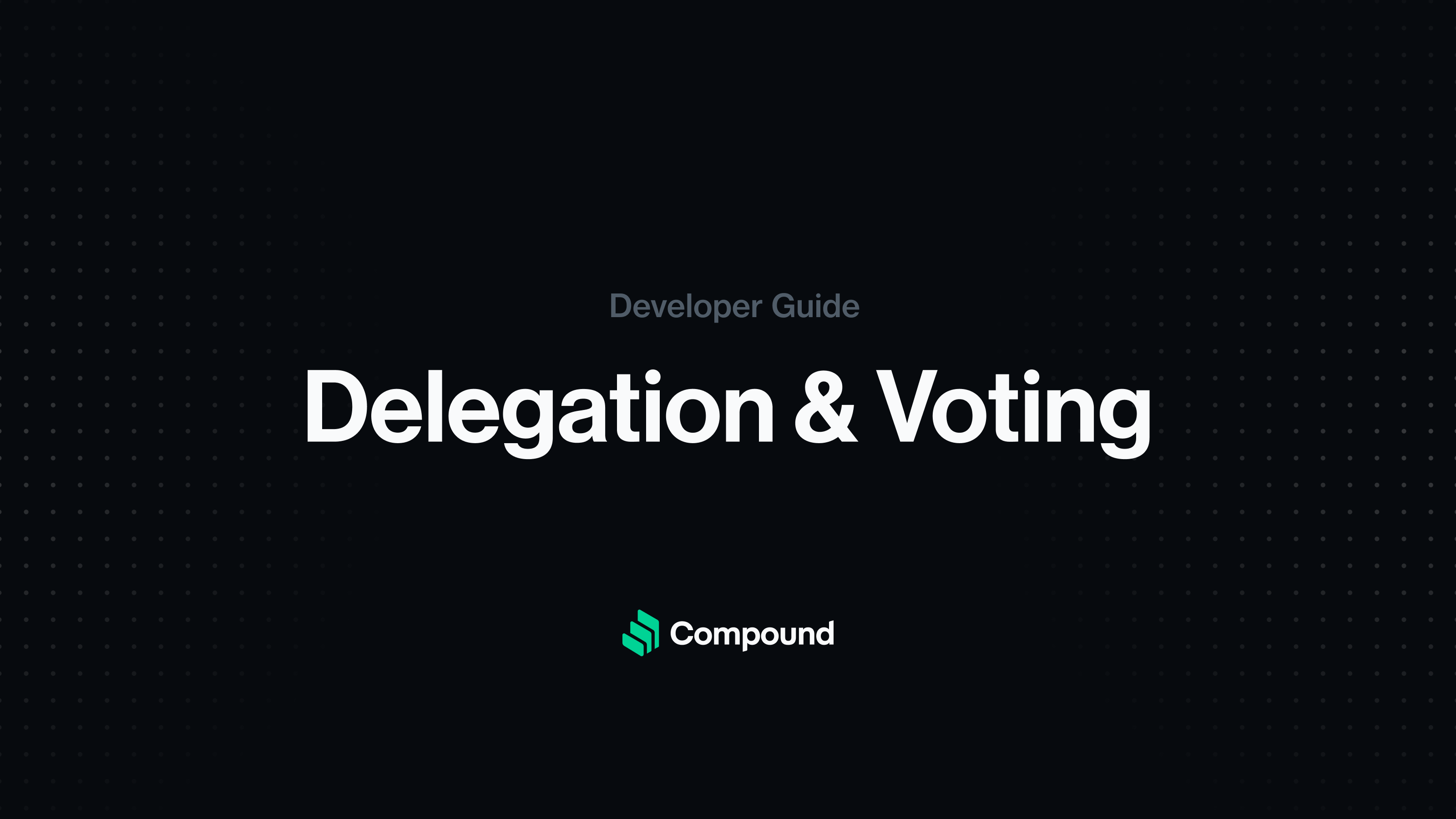 Code examples for Compound protocol delegation and voting by signature with EIP-712