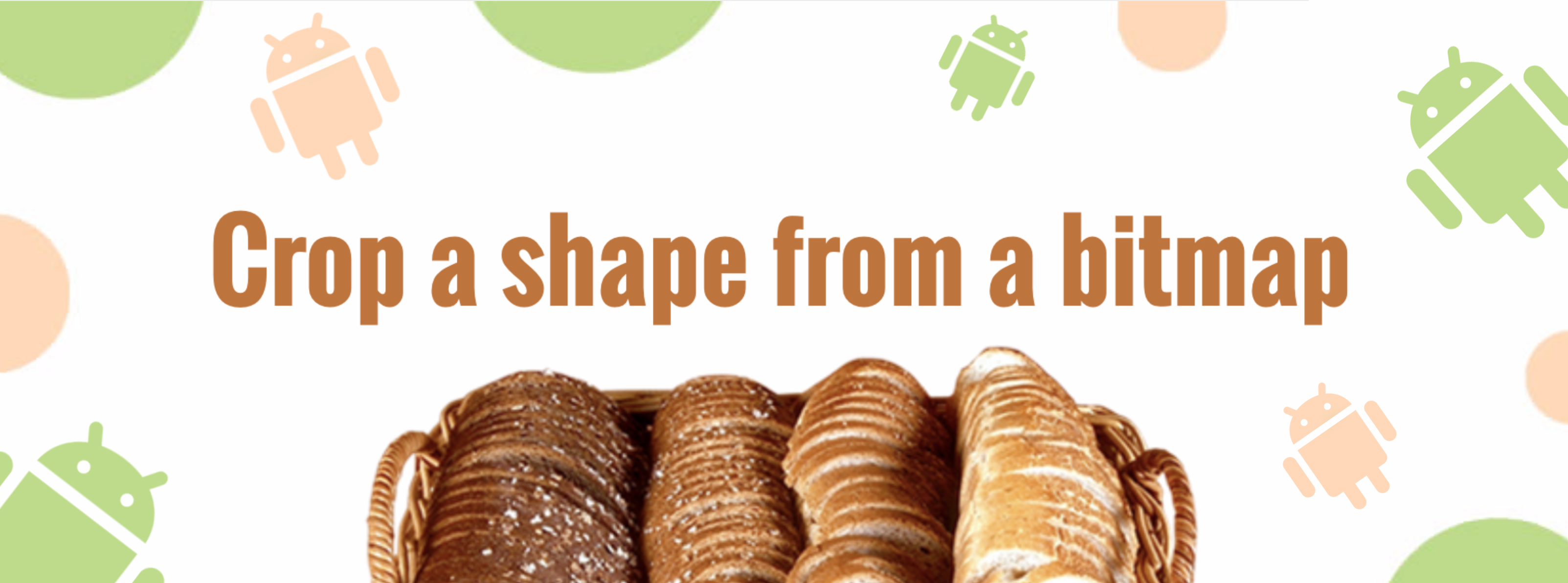 Crop a shape from an Android bitmap - Ahmed Tarek - Medium