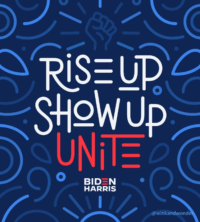 Lettering art of the phrase 'Rise up. Show up. Unite!' by Joanna Muñoz