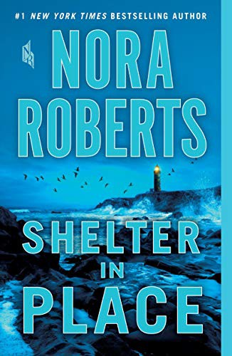BESTSELLER BOOK > Shelter In Place by Nora Roberts < KINDLE