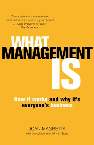 What management is—How it works and why it's everyone's business.