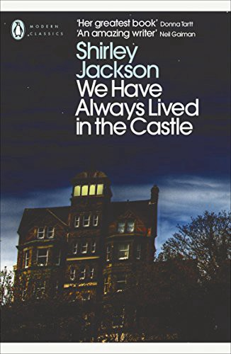 Shirley Jackson We Have Always Lived In The Castle book review