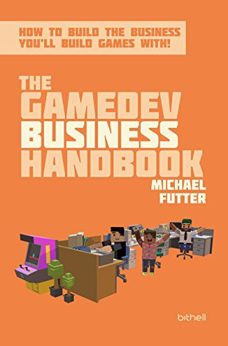 Cover of The GameDev Business Handbook by Mike Futter