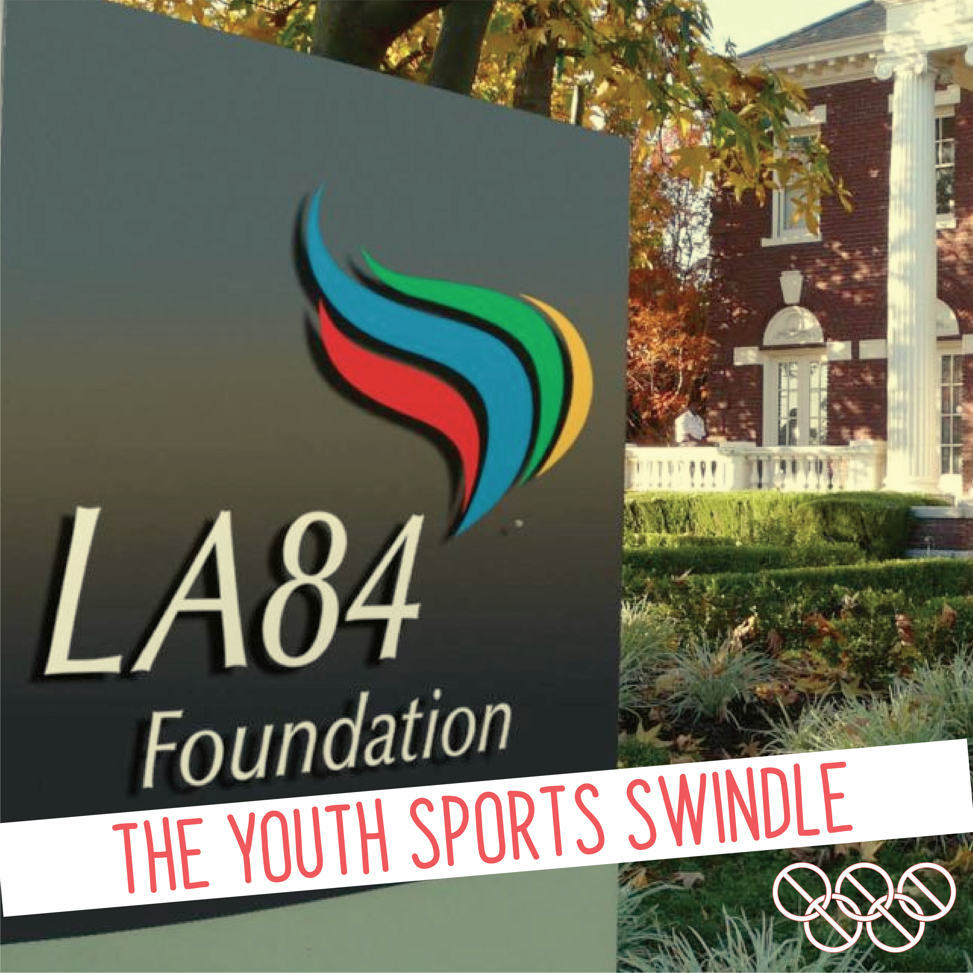 The Youth Sports Swindle: How the LA84 Foundation Undermines
