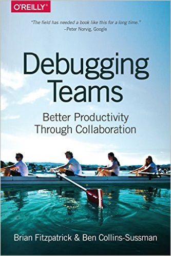 Book Cover: Book: Debugging Teams: Better Productivity through Collaboration