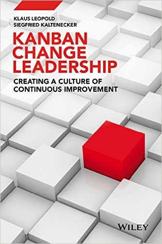 Book Cover: Book: Kanban Change Leadership: Creating a Culture of Continuous Improvement