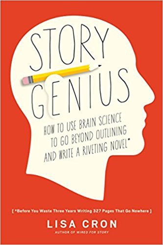 This Book Will Change Your Writing Life — Story Genius by Lisa Cron