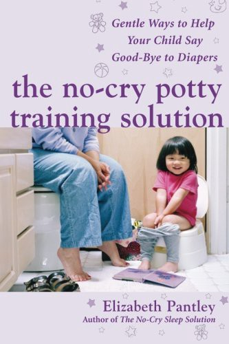 Book cover of The No-Cry Potty Training Solution by Elizabeth Pantley