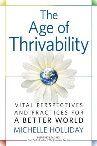 Book Cover—The Age of Thrivability by Michelle Holiday