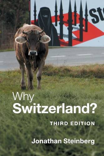 Cover of the book Why Switzerland by Jonathan Steinberg showing a cow by the side of a road.