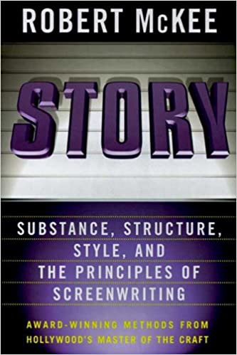 The cover of Story: Substance, Structure, Style, and the Principles of Screenwriting by Robert McKee