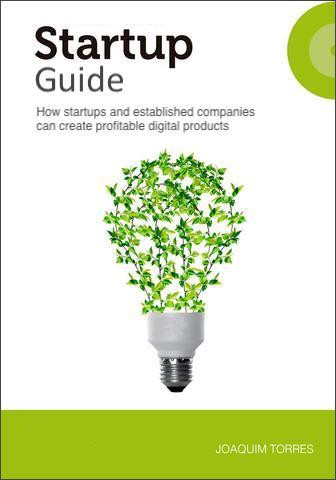 Startup Guide: How startups and established companies can create profitable digital products