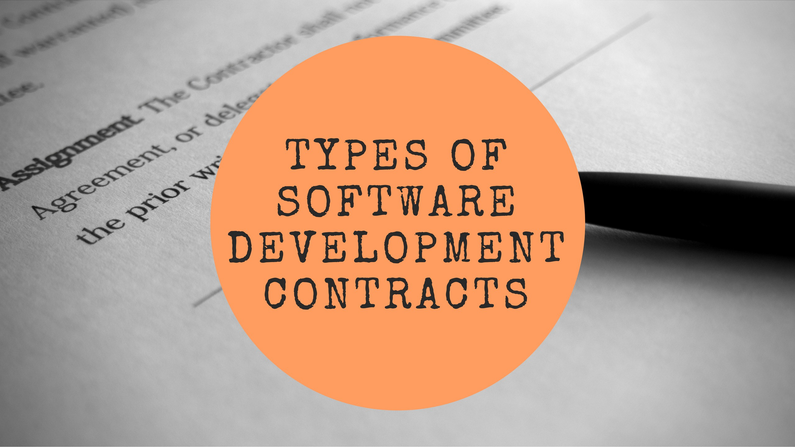 What Are The Different Types Of Software Development Contracts?