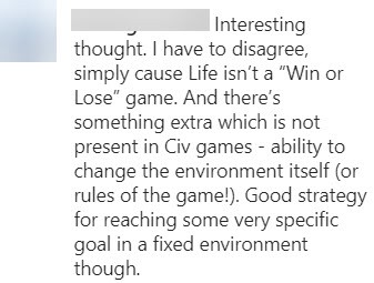 An instagram comment that says these ideas don't apply to life, which isn't 'win' or lose' and has no fixed rules.