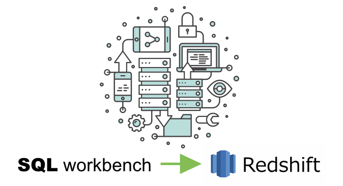 How To Guide Connecting Popular SQL Workbench to Redshift