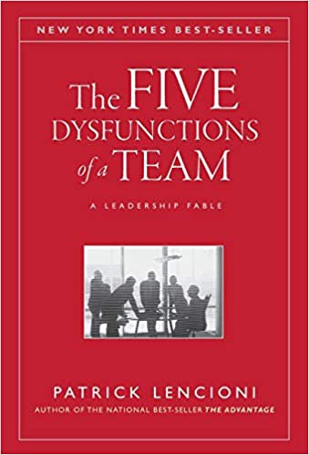 Cover of The Five Dysfunctions of a Team: A Leadership Fable by Patrick Lencioni