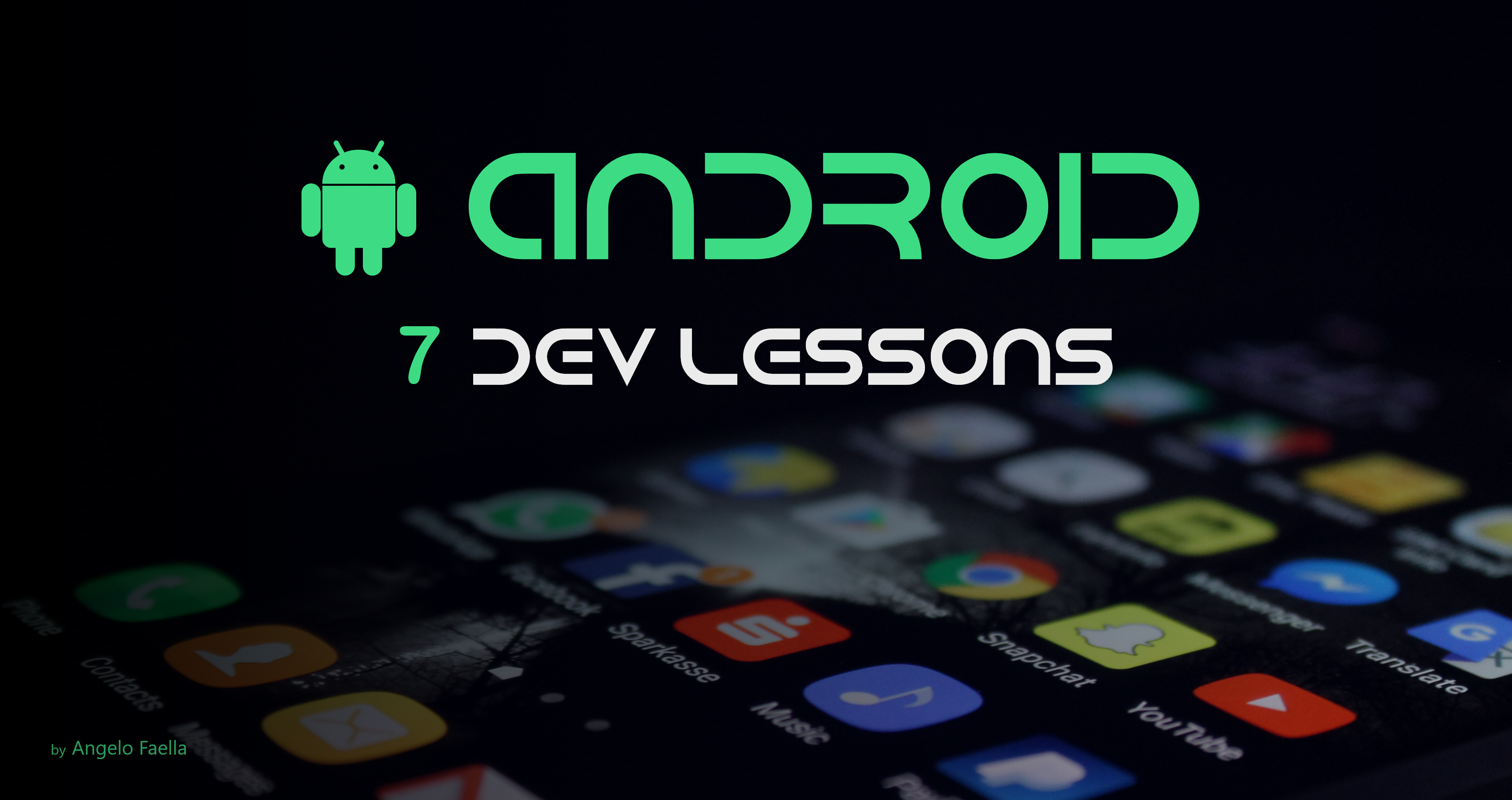 7 Lessons I Learned in Two Years of Android Development