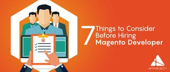 Things To Keep in Mind When Hiring A Magento Developer