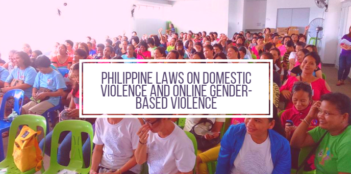 Banos Online.Philippine Laws On Domestic Violence And Online Gender Based