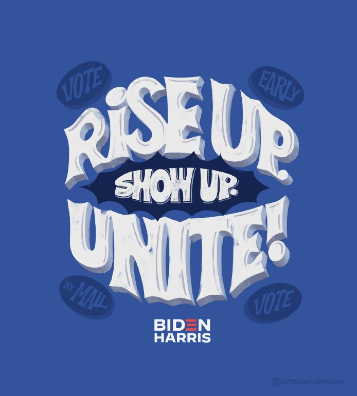Lettering art of the phrase 'Rise up. Show up. Unite!' by Cymone Wilder
