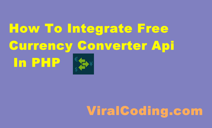 Currency Converter Api In Php